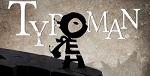 V�deo - Typoman altera su l�gubre mundo con el poder de las palabras