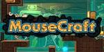 Mousecraft nos har� salvar ratones en WiiU