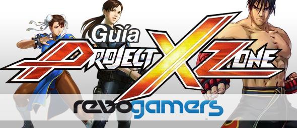 Project X Zone - Guía de Juego